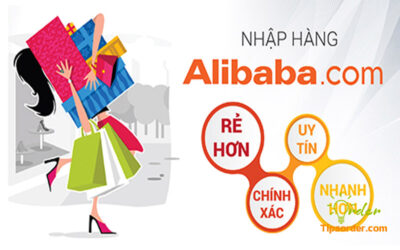 Alibaba rẻ hơn, nhanh hơn với trọn bộ kinh nghiệm khi mua hàng Alibaba
