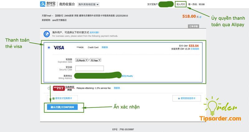 Tại phần thanh toán bạn chọn thanh toán qua visa hoặc ủy quyền Alipay