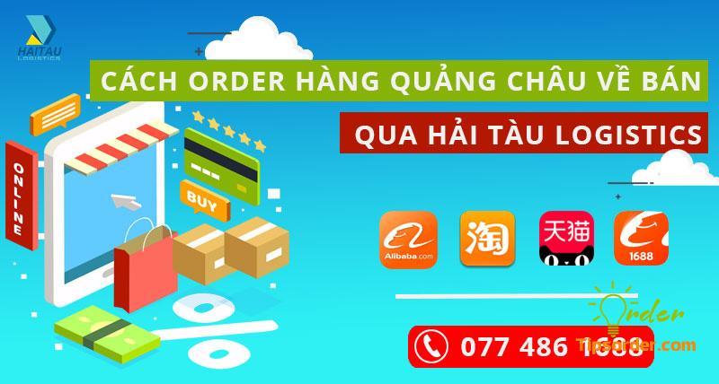 Hai Tau Logistics luôn cập nhật hướng dẫn khách hàng order hàng Quảng Châu trên website, mạng xã hội