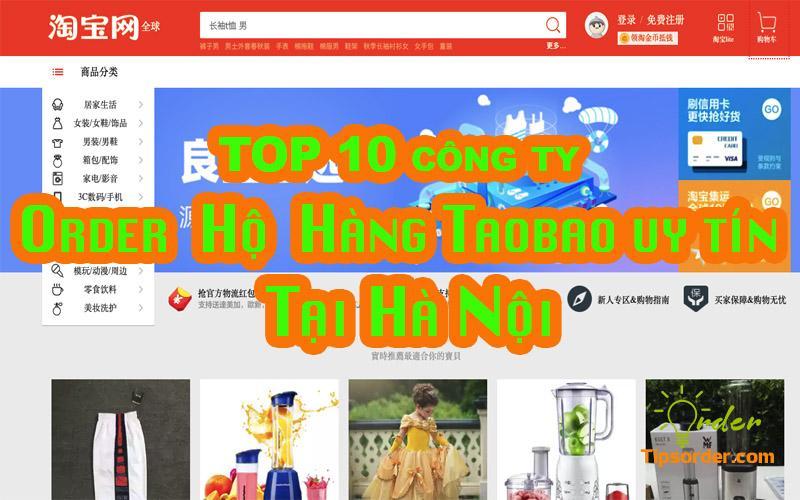 TOP 10 công ty order hộ hàng Taobao tại Hà Nội uy tín nhất